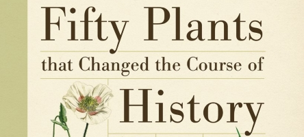 29 May 2018: Bill Laws – Plants that changed the course of History